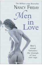 Men in Love: Men's Sexual Fantasies: The Triumph of Love Over Rage