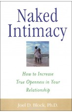 Naked Intimacy: How to Increase True Openness in Your Relationship